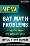 img - for New SAT Math Problems arranged by Topic and Difficulty Level: For the Revised SAT March 2016 and Beyond (Get 800: Choose Your College) book / textbook / text book