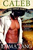 Circle Eight: Caleb (Volume 3)