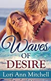 Waves of Desire: A Contemporary Romance Novel (Holidays Beach Read Book 4)