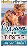 Waves of Desire: A Contemporary Romance Novel (Holidays Beach Read Book 4)