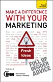 img - for Make A Difference With Your Marketing: Teach Yourself (TY Business Skills) book / textbook / text book