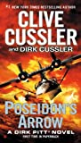img - for Poseidon's Arrow (Dirk Pitt Adventure) book / textbook / text book
