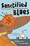 Sanctified Blues: A Novel (0767921658) by John, Mable