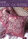 img - for More Celtic Quilting book / textbook / text book