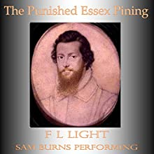 The Punished Essex Pining: Essex in Trilogy Volume 2 (       UNABRIDGED) by F L Light Narrated by Sam Burns