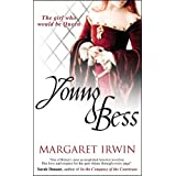 Young Bess (Good Queen Bess 1)by Margaret Irwin