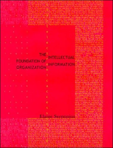 Intellectual Foundation of Information Organization (Digital Libraries and Electronic Publishing), The