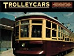 Trolleycars: Streetcars, Trams and Tr...