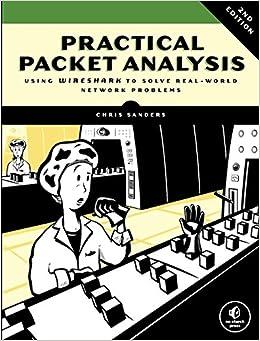 Practical Packet Analysis: Using Wireshark to Solve Real-World Network Problems price comparison at Flipkart, Amazon, Crossword, Uread, Bookadda, Landmark, Homeshop18