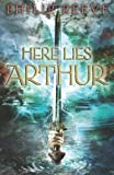 Here Lies Arthur (0545094631) by Philip Reeve