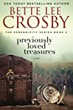 Previously Loved Treasures: The Serendipity Series Book Two (Volume 2)