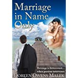 Marriage In Name Only ~ Doreen Owens Malek