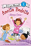 Amelia Bedelia Sleeps Over: I Can Read Level 1 (I Can Read Book 1)