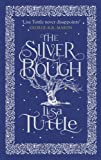 The Silver Bough (1780874413) by Lisa Tuttle