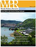 img - for Power Politics: Latin America's Energy Challenges (World Politics Review Features) book / textbook / text book