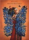 Madame Butterfly : Librement adapté de l'Opera Madame Butterfly de Giacomo Puccini et de Madame Chrysanthème de Pierre Loti par Lacombe