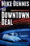 The Downtown Deal (The Jack Barnett / Las Vegas Series) (Volume 3)