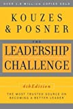 img - for The Leadership Challenge, 4th Edition by Kouzes, James M. Published by Jossey-Bass 4th (fourth) edition (2008) Paperback book / textbook / text book