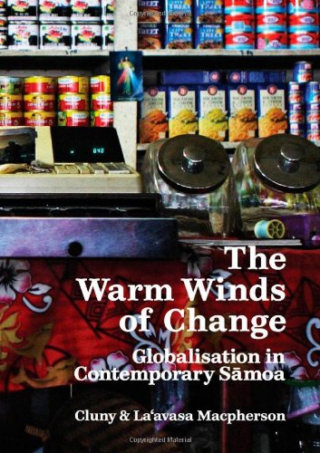 The Warm Winds of Change: Globalisation in Contemporary Samoa