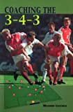 Coaching the 3-4-3 (English Edition)