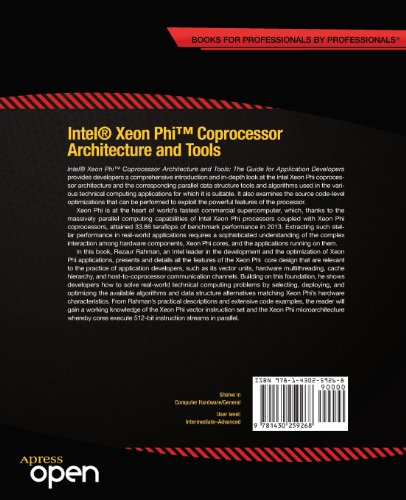 Intel(r) Xeon Phi(tm) Coprocessor Architecture and Tools: The Guide for Application Developers (Expert's Voice in Microprocessors)