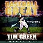 Baseball Great | Tim Green