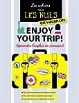 Enjoy your trip ! : Apprendre l'angla...