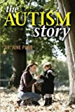 img - for The Autism Story by Pimm, June (2014) Paperback book / textbook / text book