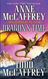 img - for Dragon's Time: Dragonriders of Pern (Pern: The Dragonriders of Pern) book / textbook / text book