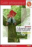 Password Literature 1re terminale série L (éd. 2012) - Guide pédagogique