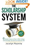 The Scholarship System: 6 Simple Step...