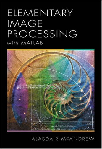 Introduction to Digital Image Processing with MATLAB by