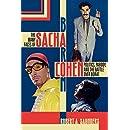 The Many Faces of Sacha Baron Cohen: Politics, Parody, and the Battle over Borat