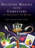 img - for Decison Making with Computers: The Spreadsheet and Beyond by John S. Edwards (1997-07-11) book / textbook / text book