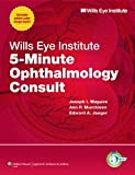 img - for Wills Eye Institute 5-Minute Ophthalmology Consult (The 5-Minute Consult Series) book / textbook / text book