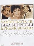 Sammy Davis Jr., Liza Minnelli & Frank Sinatra - Sing For You: Live from Detroit