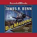 Blue Madonna Audiobook by James R. Benn Narrated by Peter Berkrot