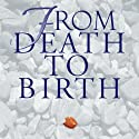 From Death to Birth: Understanding Karma and Reincarnation (       UNABRIDGED) by Rajmani Tigunait Narrated by D. C. Rao
