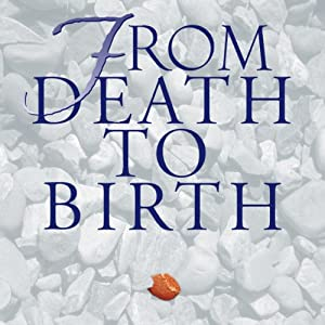From Death to Birth Audiobook
