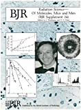 img - for Radiation Science of Molecules Mice and Men (British Journal of Radiology Supplement) book / textbook / text book