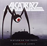 Disturbing The Peace And Dangerous Games Alcatrazz