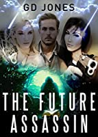 The Future Assassin