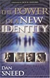 img - for The Power of a New Identity book / textbook / text book