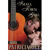 Small Town Girl (Northfork NC series) ~ Patricia Rice