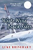 img - for WHITE WIND, BLACK RIDER book / textbook / text book