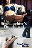 Her Stepdaughter's Punishment: ( Taboo Futa-on-Female )