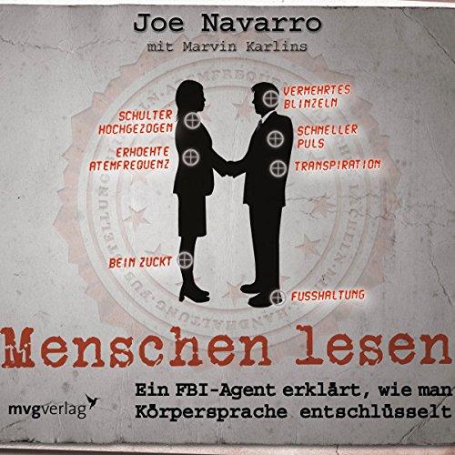 Buchseite und Rezensionen zu 'Menschen lesen: Ein FBI-Agent erklärt, wie man Körpersprache entschlüsselt' von Joe Navarro