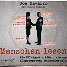 Menschen lesen: Ein FBI-Agent erklärt, wie man Körpersprache entschlüsselt (       gekürzt) von Joe Navarro Gesprochen von: Michael J. Diekmann