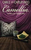 Camellia (Volume 1)