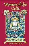 Women of the Celts (0892811501) by Markale, Jean